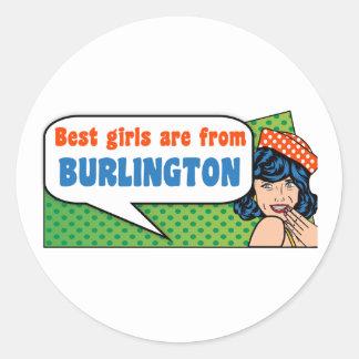 Best girls are from Burlington Classic Round Sticker