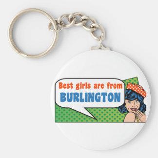 Best girls are from Burlington Key Ring