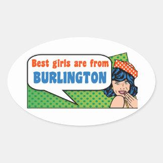 Best girls are from Burlington Oval Sticker