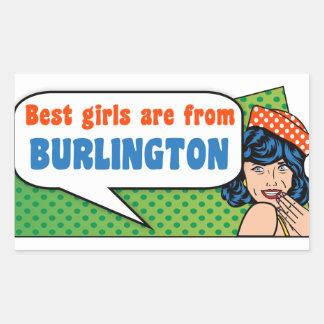 Best girls are from Burlington Rectangular Sticker