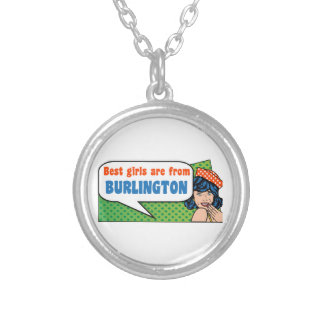 Best girls are from Burlington Silver Plated Necklace