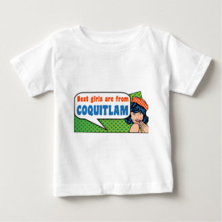 Best girls are from Coquitlam Baby T-Shirt