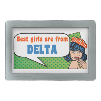 Best girls are from Delta Rectangular Belt Buckles