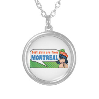 Best girls are from Montreal Silver Plated Necklace