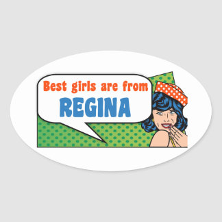 Best girls are from Regina Oval Sticker