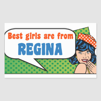 Best girls are from Regina Rectangular Sticker