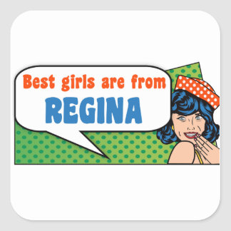 Best girls are from Regina Square Sticker
