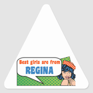 Best girls are from Regina Triangle Sticker