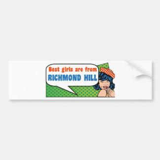 Best girls are from Richmond Hill Bumper Sticker