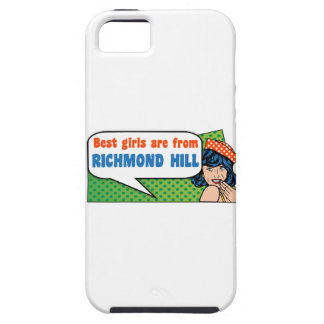 Best girls are from Richmond Hill iPhone 5 Cover