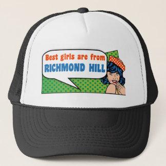 Best girls are from Richmond Hill Trucker Hat