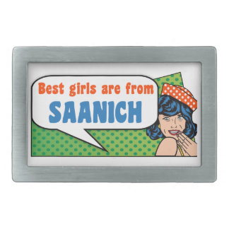 Best girls are from Saanich Belt Buckle