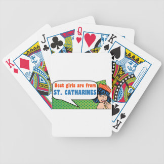 Best girls are from St. Catharines Bicycle Playing Cards