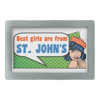 Best girls are from St. John's Belt Buckle