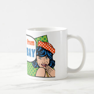 Best girls are from Thunder Bay Coffee Mug