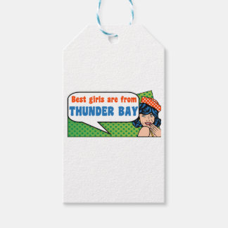 Best girls are from Thunder Bay Gift Tags