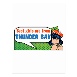 Best girls are from Thunder Bay Postcard