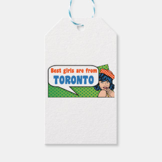 Best girls are from Toronto Gift Tags