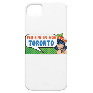 Best girls are from Toronto iPhone 5 Covers