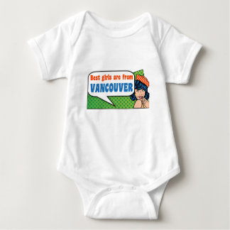 Best girls are from Vancouver Baby Bodysuit