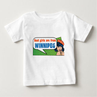 Best girls are from Winnipeg Baby T-Shirt