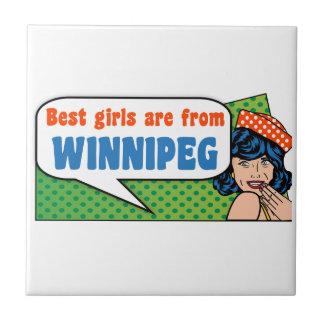 Best girls are from Winnipeg Tile
