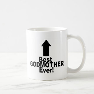 Best Godmother Ever Coffee Mugs