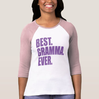 Best. Gramma. Ever. (purple) T-Shirt