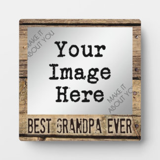 Best Grandpa Ever in Rustic Wood-Framed Photo Display Plaques
