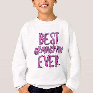 Best grangran ever grandmother sweatshirt