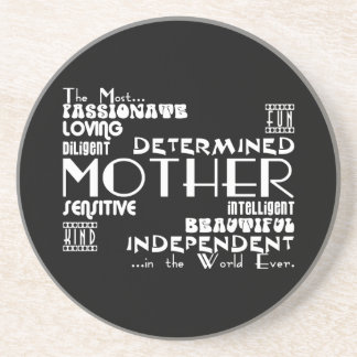 Best & Greastest Mothers & Moms : Qualities Coaster