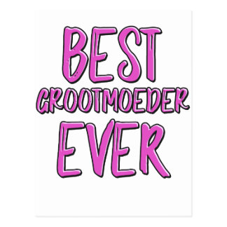 Best grootmoeder ever grandmother postcard