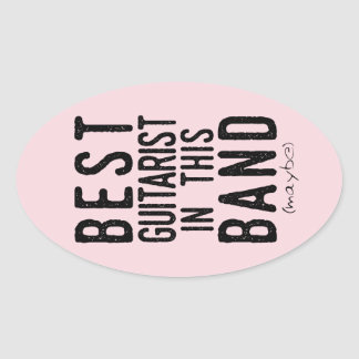 Best Guitarist (maybe) (blk) Oval Sticker