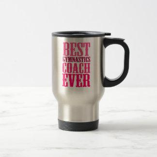 Best Gymnastics Coach Ever Travel Mug