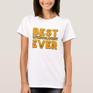 Best gynecologist ever T-Shirt