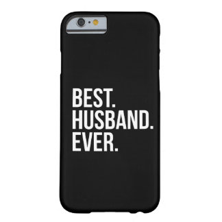 Best Husband Ever Barely There iPhone 6 Case