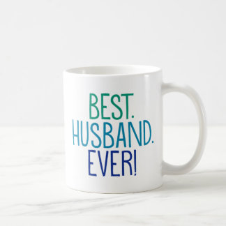 Best. Husband. Ever! Coffee Mug