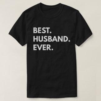 Best. Husband. Ever. T-Shirt