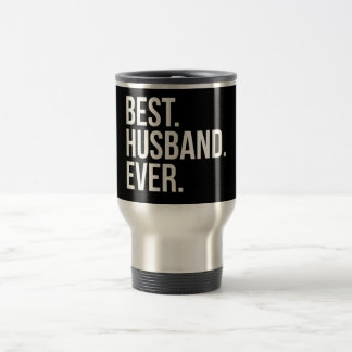 Best Husband Ever Travel Mug