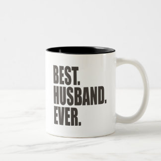 Best. Husband. Ever. Two-Tone Coffee Mug