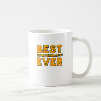 Best hypnotherapist ever coffee mug