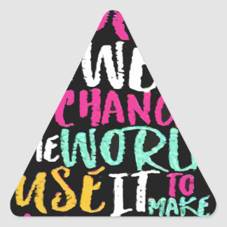 Best Inspirational Quote Triangle Sticker