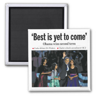 """Best is Yet to Come"" Obama Magnet"
