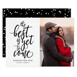 Best Is Yet To Come Photo New Year Card