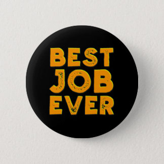 Best Job Ever button