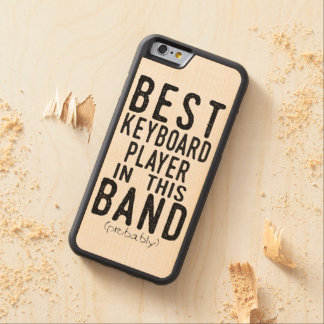 Best Keyboard Player (probably) (blk) Carved Maple iPhone 6 Bumper Case