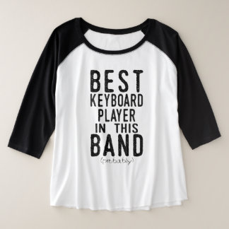 Best Keyboard Player (probably) (blk) Plus Size Raglan T-Shirt