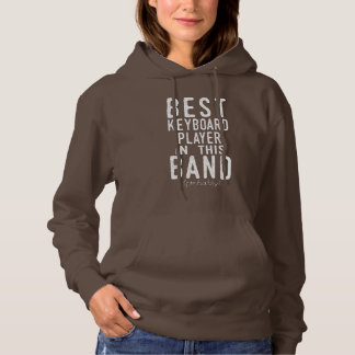 Best Keyboard Player (probably) (wht) Hoodie