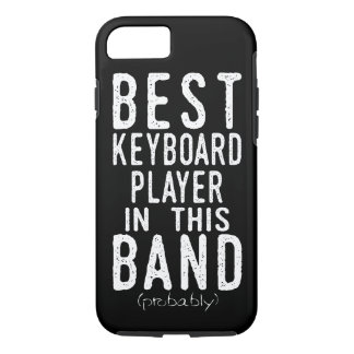 Best Keyboard Player (probably) (wht) iPhone 8/7 Case