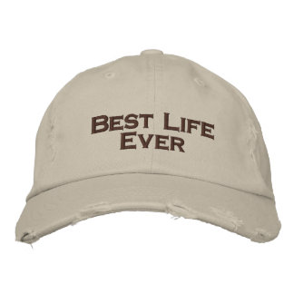 Best Life Ever Cap Embroidered Baseball Caps